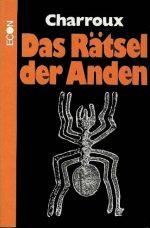 """Robert Charroux: """"Das Rätsel der Anden"""" (Originalausgabe)"""
