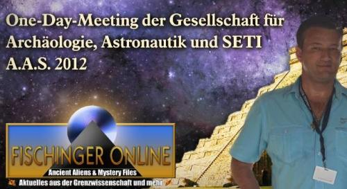 One Day Meeting der A.A.S. 2012 in Dresden - YouTube-Video und Programm (Bild: Exopolitik / L. A. Fischinger / Montage: L. A. Fischinger)