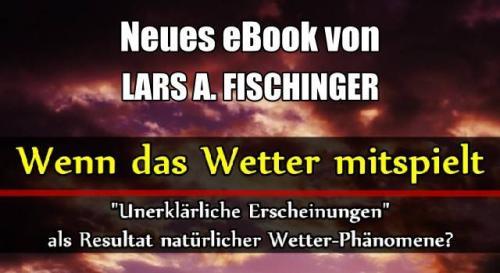 """""""Wenn das Wetter mitspielt"""" - Neues eBook von Lars A. Fischinger erschienen (Bild: L.A. Fischinger)"""