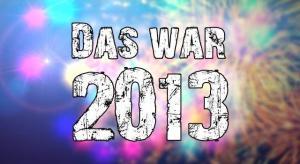 Jahresrückblick im Februar: das war 2013