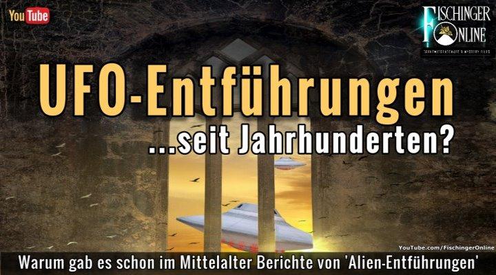 VIDEO: Von Aliens entführt? UFO-Entführungen heute und in der Vergangenheit (Bilder: gemeinfrei / Bearbeitung/Montage: Fischinger-Online)