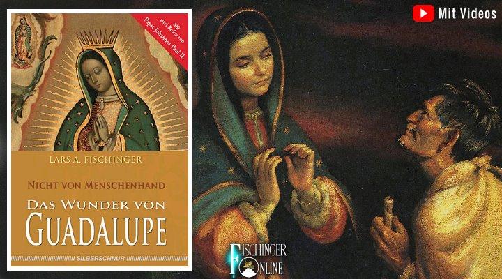 Das Wunder von Guadalupe 1531 und seine Geschichte: Vortrag, Interview und Artikel von Lars A. Fischinger (Bild: Fischinger-Online / gemeinfrei)