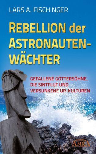 Rebellion der Astronautengötter