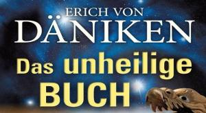 Das neue und unheilige Buch von Erich von Däniken (Bild: Kopp Verlag / E. v. Däniken)
