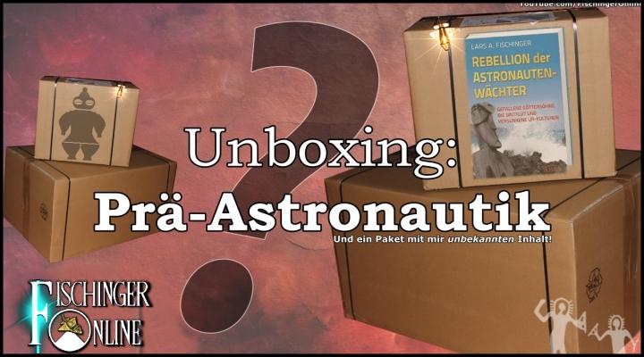 """Unboxing-Video: Zwei Pakete zur Prä-Astronautik und mein neues Buch """"Rebellion der Astronautengötter"""" (Bild: L.A. Fischinger)"""