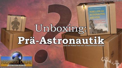 Unboxing: Prä-Astronautik-Pakete (Bild: L.A. Fischinger)