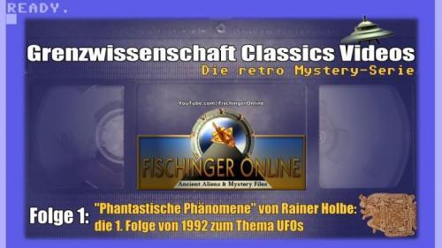 Grenzwissenschaft CLASSICS Videos - Folge 1 (Bild: L.A. Fischinger)