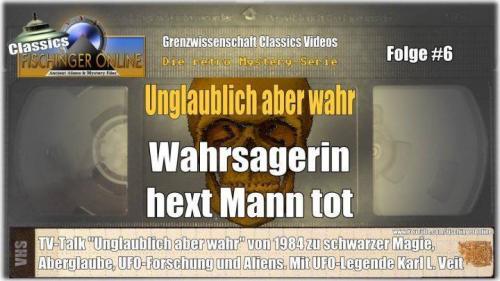 """Grenzwissenschaft CLASSICS #6 """"Unglaublich aber wahr"""": Schwarze Magie, UFOs etc. TV-Sendung von 1984 (Bild: L.A. Fischinger)"""