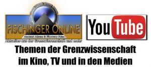 YouTube-Videos von Lars A. Fischinger zu Themen der Grenzwissenschaft in TV, Kino & Medien (Bild: L.A. Fischinger / YouTube)