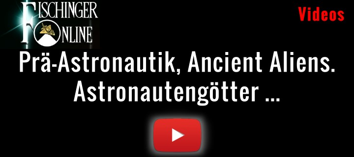 Videos zu Ancient Aliens, Prä-Astronautik, Astronautengötter, Paläo-SETI ... (Bild: L.A. Fischinger / YouTube)