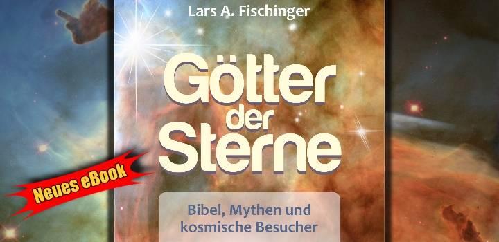 """""""Götter der Sterne"""" von Lars A. Fischinger als eBook erschienen! (Bild: Reichel Verlag / NASA / Montage: L. A. Fischinger)"""