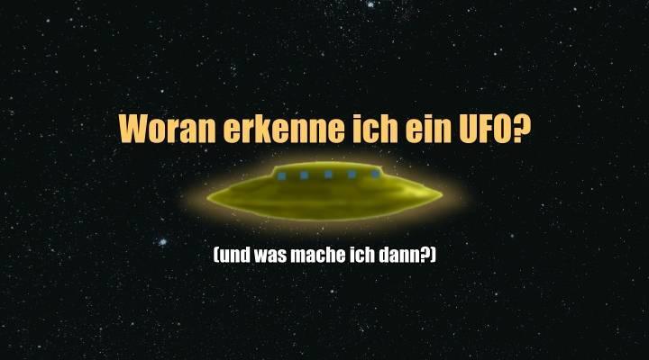 Woran erkenne ich ich ein UFO - und was soll ich machen, wenn ich eines sehe? (Bild: L. A. Fischinger)