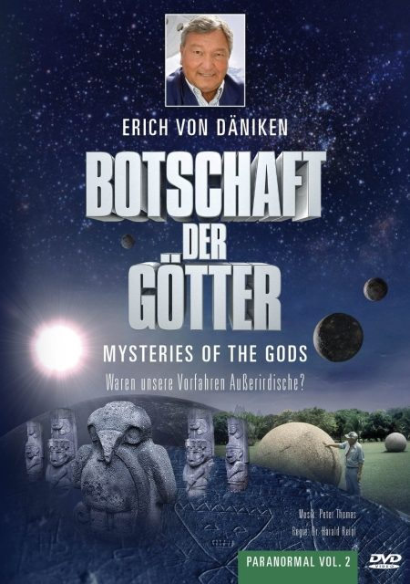 """Erich von Däniken: """"Botschaft der Götter"""" - Dokumentation-Klassiker zur Prä-Astronautik auf DVD"""