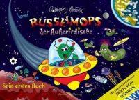 """Reinhard Habeck: """"Rüsselmops, der Außerirdische: Sein erstes Buch"""""""