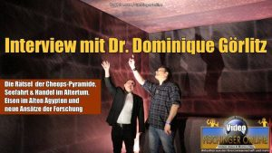 +++YouTube-Video+++ Die Mysterien der Cheops-Pyramide, das Cheops-Projekt, Eisen bei den alten Ägyptern und Seefahrt vor Jahrtausenden: Dr. Dominique Görlitz im Interview mit Lars A. Fischinger (Bild: L. A. Fischinger / M. L. Sievers)