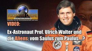 VIIDEO: Ex-Astronaut Prof. Ulrich Walter und die Aliens: Vom Saulus zum Paulus? Oder Paradigmenwechsel in der Wissenschaft? (Bild: gemeinfrei / NASA / Montage: L. A. Fischinger)