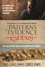 """""""Patterns of Evidence: Auf der Suche nach den Spuren des Exodus"""" (DVD)"""