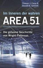 """Thomas J. Carey und Donald R. Schmitt: """"Im Inneren der wahren Area 51"""""""