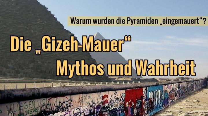 """Warum wurden die Pyramiden von Gizeh vor rund 15 Jahren vollständig mit einer Mauer umgeben? Steckten oder stecken wirklich """"dunkle Machenschaften"""" dahinter? (Bild: L. A. Fischinger / gemeinfrei / Montage: L. A. Fischinger)"""