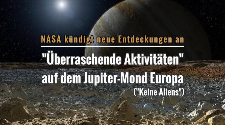 """Die NASA kündigt die Entdeckung """"überraschender Aktivitäten"""" auf dem Jupiter-Mond Europa an - aber """"keine Aliens"""" (Bild: NASA)"""