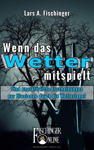 """E-Book-Cover """"Wenn das Wetter mitspielt"""" von Lars A. Fischinger"""