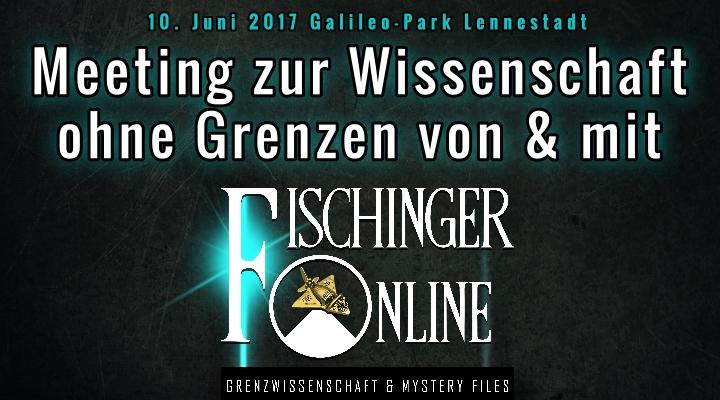 Grenzwissenschaft & Mystery Files im Dialog: Das 1. Treffen zur Wissenschaft ohne Grenzen von und mit Lars A. Fischinger kommt am 10. Juni 2017 (Bild: L. A. Fischinger)