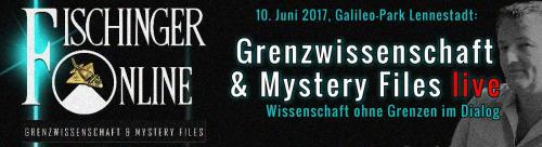 BLOG Banner Grenzwissenschaft und Mystery Files im Dialog - Das 1. Meeting von Fischinger-Online am 10. 6. 2017