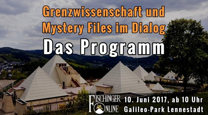 """10. Juni 2017, Galileo-Park Lennestadt: """"Grenzwissenschaft und Mystery Files im Dialog"""" - Das Programm (Bild: Galileo Park)"""