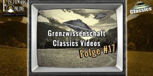 Grenzwissenschaft Classics Folge #16: UFO-Landeplätze in Österreich und die Evakuierung der Menschheit +++YouTube-Video+++
