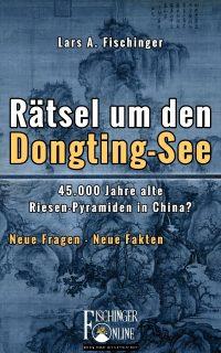 """Lars A. Fischinger: """"Rätsel um den Dongting-See"""" (E-Book)"""