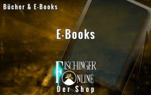 Weitere E-Books von Lars A. Fischinger und mehr auch HIER