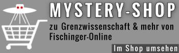 Grenzwissenschaft & Mystery Files Online-Shop: Der Shop des Phantastischen von Fischinger-Online