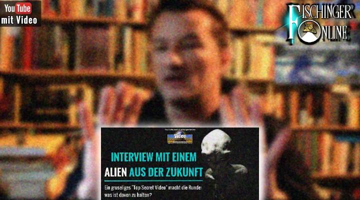 """Interessante Wendung zu meinem YouTube-Video """"Interview mit einem Alien aus der Zukunft"""" (Bilder: Fischinger-Online / YouTube)"""
