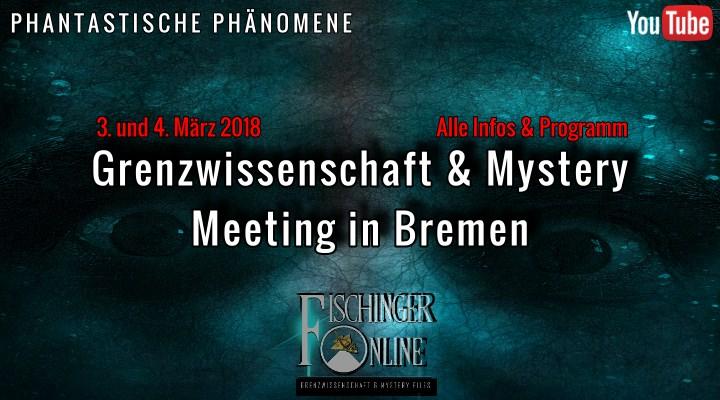 """""""Phantastische Phänomene"""" Nr. 23: Alle Infos, Video und Programm zum GreWi- und Mystery-Meeting im März in Bremen (Bild: gemeinfrei / Bearbeitung: Fischinger-Online)"""