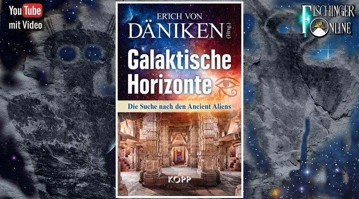 """""""Galaktische Horizonte: Die Suche nach den Ancient Aliens"""": Neuer Sammelband zur Prä-Astronautik erschienen! (Bilder: LAF / KOPP-Verlag / NASA / Montage: Fischinger-Online)"""