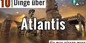 """Blog-Serie: """"10 (erstaunliche) Dinge die man wissen muss - über Atlantis"""" (Bild: gemeinfrei / Montage: Fischinger-Online)"""