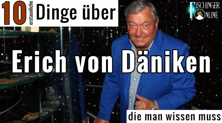 """Blog-Serie: """"10 (erstaunliche) Dinge die man wissen muss - über Erich von Däniken"""" (Bild: Archiv E. v. Däniken / Montage: Fischinger-Online)"""