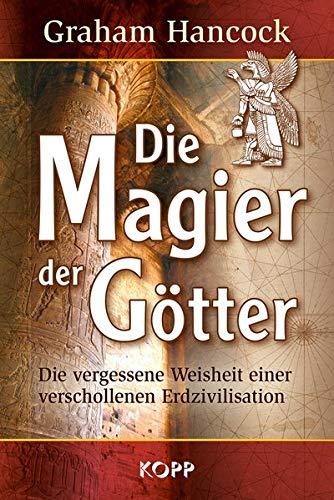 "Graham Hancock: ""Die Magier der Götter"""
