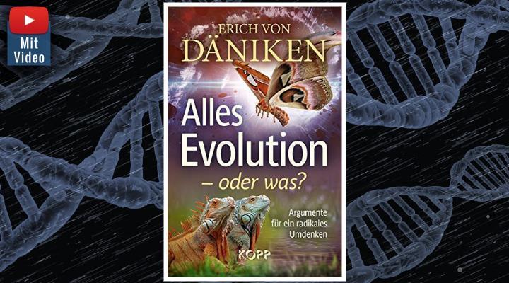 """""""Alles Evolution - oder was?"""": Neues Buch von Erich von Däniken (Bilder: Kopp Verlag & gemeinfrei / Montage: Fischinger-Online)"""